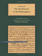 The Incoherence of the Philosophers by Abu…