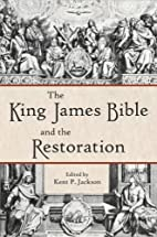 The King James Bible and the Restoration by…