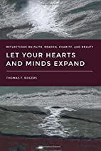 Let Your Hearts and Minds Expand:…