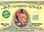 The Boy Who Looked Like Lincoln by Mike…