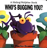 Reasoner, Charles: Who&#39;s Bugging You?