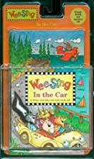 Wee Sing in the Car by Pamela Conn Beall