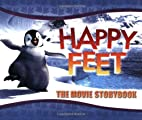 Happy Feet: The Movie Storybook by Megan E.…