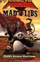 Kung Fu Panda Mad Libs by Roger Price