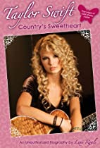 Taylor Swift: Country's Sweetheart: An…