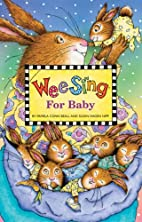 Wee Sing Classic Rhymes and Lullabies by…