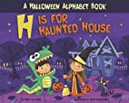 H is for haunted house : a Halloween…