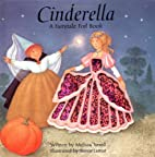 Cinderella: a fairytale foil book by Melissa…