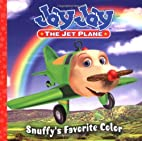 Snuffy's Favorite Color (Jay Jay the…