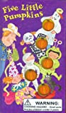Boniface, William: Five Little Pumpkins