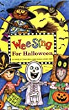 Beall, Pamela Conn: Wee Sing for Halloween