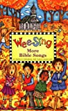 Beall, Pamela Conn: Wee Sing More Bible Songs