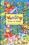 Beall, Pamela Conn: Wee Sing Fun &#39;n&#39; Folk