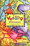 Nipp, Susan Hagen: Wee Sing Dinosaurs