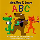 Wee Sing & Learn A B C by Pamela Conn Beall
