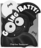 Halloween Glow: Going Batty! by Charles…