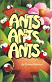 Reasoner, Charles: Ants, Ants, Ants
