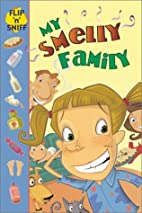 My Smelly Family (Flip 'n Sniff) by…