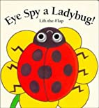 Eye Spy a Ladybug (Lift-the-Flap Book (Price…