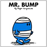 Hargreaves, Roger: Mr. Bump (Mr. Men and Little Miss)