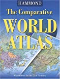 Hammond World Atlas Corporation: The Comparative World Atlas