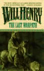 The Last Warpath by Will Henry