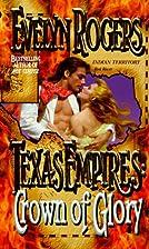 Texas Empires: Crown of Glory (Texas…
