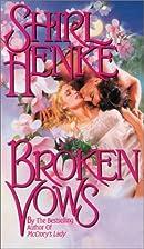 Broken Vows by Shirl Henke