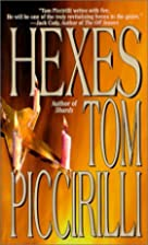 Hexes by Tom Piccirilli
