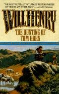 The Hunting of Tom Horn by Will Henry