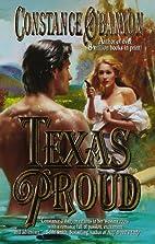 Texas Proud by Constance O'Banyon