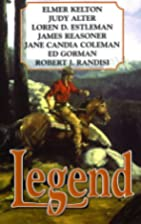 Legend by Loren D. Estleman