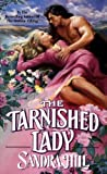 Hill, Sandra: The Tarnished Lady