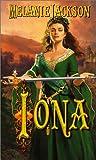 Melanie Jackson: Iona (Leisure Historical Romance)