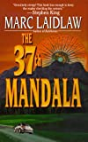 Laidlaw, Marc: The 37th Mandala