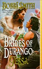 Brides of Durango: Tessa by Bobbi Smith