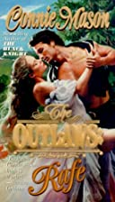The Outlaws: Rafe by Connie Mason
