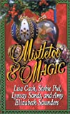 Cach, Lisa: Mistletoe & Magic (Leisure historical romance)