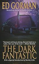 The Dark Fantastic by Edward Gorman