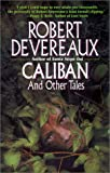 Devereaux, Robert: Caliban and Other Tales