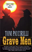 Grave Men by Tom Piccirilli
