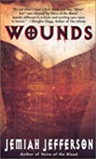 Wounds by Jemiah Jefferson