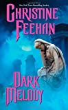 Feehan, Christine: Dark Melody