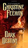 Feehan, Christine: Dark Destiny