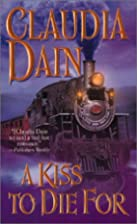 A Kiss to Die for (Leisure Historical…