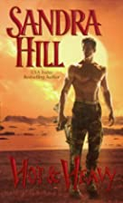 Hot & Heavy by Sandra Hill