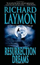 Resurrection Dreams by Richard Laymon