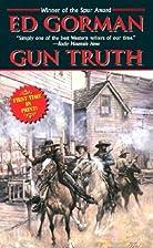 Gun Truth by Edward Gorman