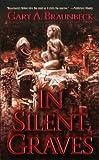 Braunbeck, Gary A.: In Silent Graves
