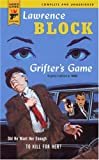 Block, Lawrence: Grifter's Game